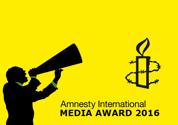 MEDIA AWARD - Amnesty International Media Awards 2016