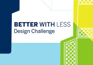 Better with Less – Packaging Design Competition