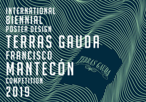 POSTER COMPETITION - Biennial Poster Design Terras Gauda Competition 2019
