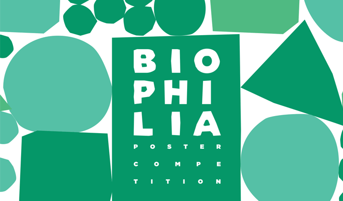 GRAPHIC DESIGN COMPETITION - Biophilia Poster Competition