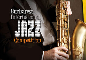 MUSIC COMPETITION - 12th Bucharest International Jazz Competition 2018