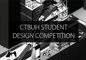 ARCHITECTURE COMPETITION - CTBUH 2019 Tall Building Design Competition