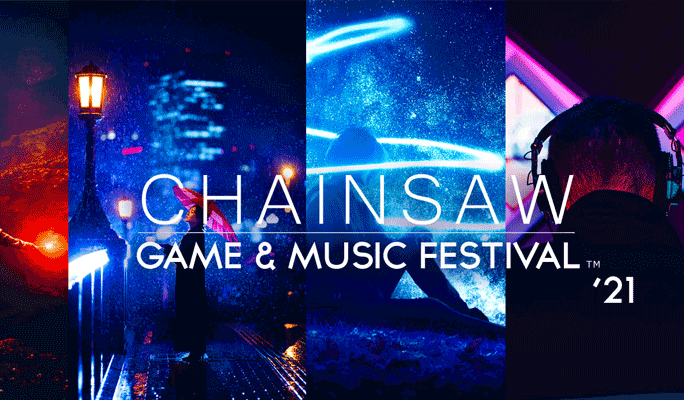 Chainsaw Game and Music Festival 2021