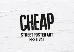 Cheap Street Poster Art Festival 2017