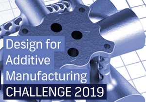 DESIGN CHALLENGE - Design for Additive Manufacturing Challenge 2019