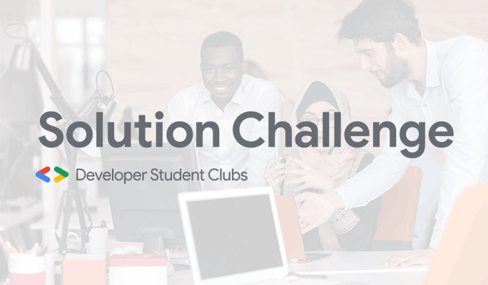 UX DESIGN COMPETITION - Developer Student Clubs Solution Challenge 2020