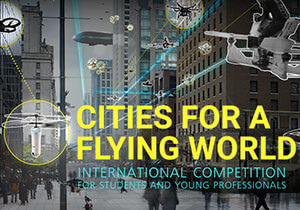 DESIGN CONTEST - Future Cities Contest: Cities For A Flying World
