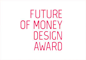 DESIGN AWARD - Future Of Money Design Award 2018
