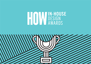 GRAPHIC DESIGN AWARD - HOW In-House Design Awards 2017