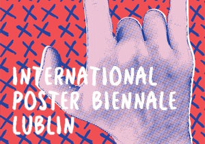 POSTER COMPETITION - 3rd International Poster Biennale Lublin 2017