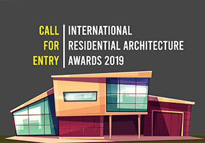 ARCHITECTURE COMPETITION - International Residential Architecture Awards 2019