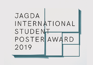 POSTER COMPETITION - JAGDA International Student Poster Award 2019