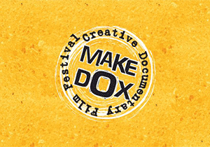 DOCUMENTARY FILM COMPETITION - MakeDox 2019 Creative Documentary Film Festival