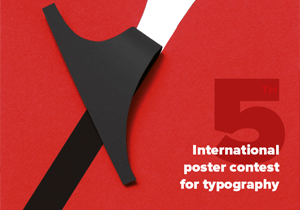 GRAPHIC DESIGN COMPETITION - Museum Of Typography - 5th International Poster Contest 2019