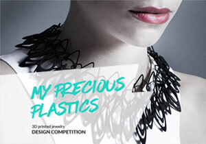My Precious Plastics: 3D printed Jewelry Design Competition