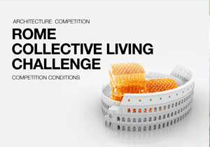 ARCHITECTURE COMPETITION - Rome Collective Living Challenge