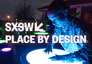 DESIGN COMPETITION - SXSW 2019 Place By Design Competition