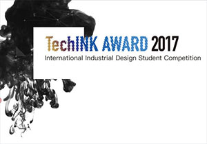 INDUSTRIAL DESIGN COMPETITION - TechINK Award 2017 Industrial Design Student Competition