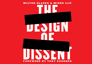 GRAPHIC DESIGN CONTEST - The Design Of Dissent