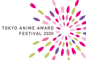 ANIMATION COMPETITION - Tokyo Anime Award Festival 2020