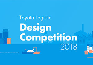 PACKAGING DESIGN COMPETITION - Toyota Logistic Design Competition 2018