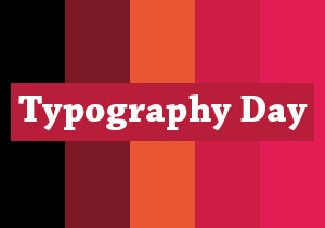 POSTER DESIGN COMPETITION - Typography Day 2018 Poster Design Competition
