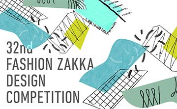 32nd Fashion ZAKKA Design Competition