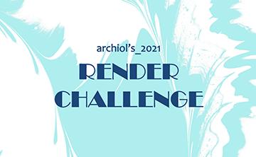 Archiol's 2021 Render Challenge