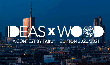 IDEASxWOOD a contest by TABU 2020/2021
