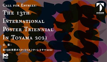 International Poster Triennial In Toyama 2021