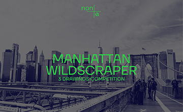 Non Architecture Competition: MANHATTAN WILDSCRAPER