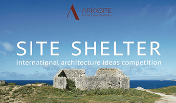 'SITE SHELTER' International Architecture Ideas Competition